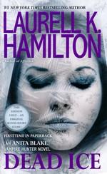 Anita Blake, Vampire Hunter nr. 24: Dead Ice (Hamilton, Laurell K.)