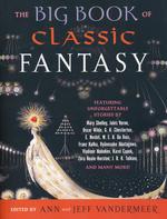 Big Book of Classic Fantasy, The (TPB) (Vandermeer, Ann & Jeff (Ed.))