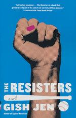 Resisters, The (TPB) (Jen, Gish)