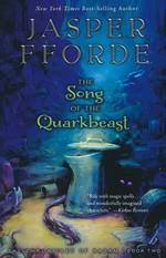 Last Dragonslayer, The (TPB) nr. 2: Song of the Quarkbeast, The (Fforde, Jasper)