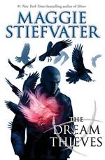 Raven Cycle, The (TPB) nr. 2: Dream Thieves, The - TILBUD (så længe lager haves, der tages forbehold for udsolgte varer) (Stiefvater, Maggie)