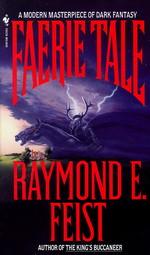 Faerie Tale (Feist, Raymond E.)