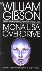 Sprawl nr. 3: Mona Lisa Overdrive (Gibson, William)