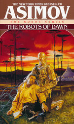 Baley & Olivaw nr. 3: Robots of Dawn, The (Asimov, Isaac)
