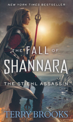 Fall of Shannara, The nr. 3: Stiehl Assassin, The (Brooks, Terry)
