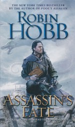 Fitz and the Fool Trilogy, The nr. 3: Assassin's Fate (Hobb, Robin)