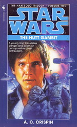 Han Solo Trilogy nr. 2: Hutt Gambit, The (af A.C. Crispin) (Star Wars)