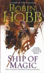 Liveship Traders nr. 1: Ship of Magic (Hobb, Robin)