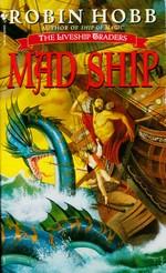 Liveship Traders nr. 2: Mad Ship (Hobb, Robin)