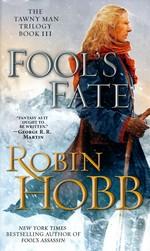 Tawny Man Trilogy nr. 3: Fool's Fate (Hobb, Robin)