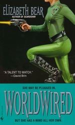 Jenny Casey nr. 3: Worldwired (Bear, Elizabeth)