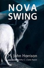 Kefahuchi Tract (TPB) nr. 2: Nova Swing (Harrison, M. John)