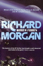 Takeshi Kovacs (TPB) nr. 3: Woken Furies (Morgan, Richard)