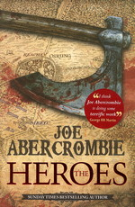 First Law (TPB)Heroes, The (Abercrombie, Joe)