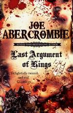 First Law (TPB) nr. 3: Last Argument of Kings (Abercrombie, Joe)