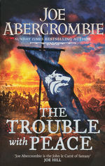 Age of Madness, The (TPB) nr. 2: Trouble with Peace, The (Abercrombie, Joe)