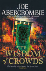 Age of Madness, The (TPB) nr. 3: Wisdom of Crowds, The (Abercrombie, Joe)