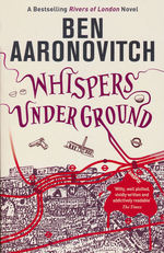 Rivers of London (TPB) nr. 3: Whispers Under Ground (Aaronovitch, Ben)