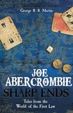 First Law (TPB)Sharp Ends (Abercrombie, Joe)