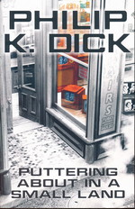 Puttering About in a Small Land (TPB) (Dick, Philip K.)