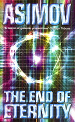 End of Eternity, The (Asimov, Isaac)