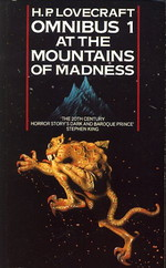 H.P. Lovecraft Omnibus nr. 1: At the Mountains of Madness (Lovecraft, H.P.)