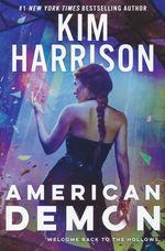 Hollows (HC) nr. 14: American Demon (Harrison, Kim)
