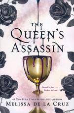 Queen's Secrets (TPB) nr. 1: Queen's Assassin, The (de la Cruz, Melissa)