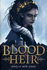 Blood Heir Trilogy (TPB) nr. 1: Blood Heir (Zhao, Amélie Wen)