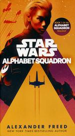 Alphabet Squadron nr. 1: Alphabet Squadron (af Alexander Freed) (Star Wars)