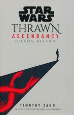 Thrawn Ascendancy (HC) nr. 1: Chaos Rising (Star Wars)