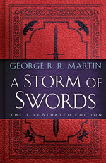 Song of Ice and Fire, A (HC) nr. 3: Storm of Swords, A The Illustrated Edition (Ill. Af Gary Gianni) (Martin, George R.R.)