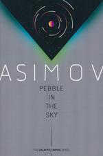 Galactic Empire  (TPB) nr. 3: Pebble in the Sky (Asimov, Isaac)