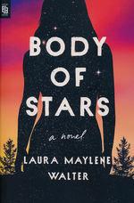 Body of Stars (TPB) (Walter, Laura Maylene)