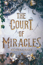 Court of Miracles (Grant, Kester)