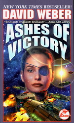 Honor Harrington nr. 9: Ashes of Victory (Weber, David)