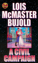 Adventures of Miles Vorkosigan nr. 13: Civil Campaign, A (Bujold, Lois McMaster)