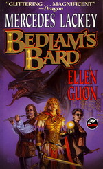 Bedlam's Bard  nr. 1,2: Bedlam's Bard (m. Ellen Guon) (Knight of Ghosts and Shadows + Summoned to Tourney) (Lackey, Mercedes)