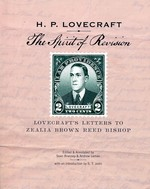 Spirit of Revision, The - Lovecraft's Letters to Zealia Brown Reed Bishop (Lovecraft, H.P & Andre.)