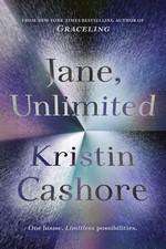 Jane, Unlimited (TPB) (Cashore, Kristin)