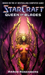 nr. 5: Queen of Blades (af Aaron Rosenberg) (Star Craft)