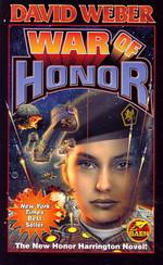 Honor Harrington nr. 10: War of Honor (Weber, David)