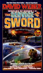 Honor HarringtonWorlds of Honor vol. 4: Service of the Sword, The (Weber, David)