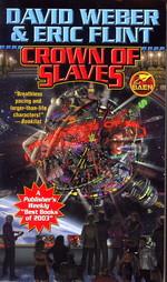 Honorverse nr. 1: Crown of Slaves (m. Eric Flint) (Weber, David)