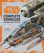 Complete Vehicles: New Edition (HC) (Art Book) (Star Wars)