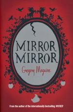 Mirror Mirror (TPB) (Maguire, Gregory)