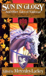 Valdemar: Tales of Valdemar nr. 2: Sun in Glory and Other Tales of Valdemar (Lackey, Mercedes (Ed.))