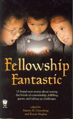 Fellowship Fantastic  - TILBUD (så længe lager haves, der tages forbehold for udsolgte varer) (Greenberg, Martin H. (Ed.))