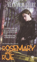 October Daye nr. 1: Rosemary and Rue (McGuire, Seanan)