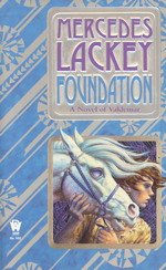Valdemar: Collegium Chronicles nr. 1: Foundation (Lackey, Mercedes)